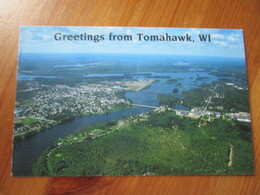 Greetings From Tomahawk Located On The Banks Of The Wisconsin River. Antigo T-33 Postmarked 2002. - Etats-Unis