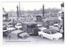 CPM VOIR DOS Nostalgie 1958 Encombrement La Concorde à Paris VOIR ZOOM Simca Ariane Panhard Taxi Citroën Tube 2CV - Evénements
