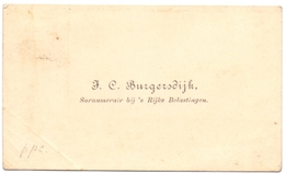 Visitekaartje - Carte Visite - Visiting Card - J.C. Burgersdijk - Surnumerair Rijks Belastingen - Cartes De Visite