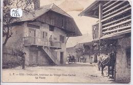 THOLLON- INTERIEUR DU VILLAGE CHEZ-CACHAT- LA POSTE- QQ DEFAUTS MAIS CARTE RARE - Annecy