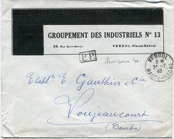 FRANCE LETTRE EN P.P. DEPART VESOUL 23-7-40 HAUTE-SAONE (PROVISOIRE 40) POUR LA FRANCE - Storia Postale