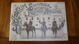 Album Souvenir  Du 11° Régiment D'Artillerie Versailles Janvier 1913 , Anvers , Zaatcha ,Sébastopol , Solférino - French