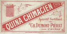 CHIMAY : Etiquette QUINA CHIMACIEN - Ap&ritif - Ch. Dumont - Piérat - RARE - Etiquettes