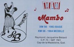 Mambo XM 56 -1983 Base XM 56 - 1984 Mobile Raymond, Jacqueline Bedard, Cap-de-la-Madeleine, Quebec - CB
