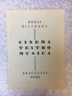 Cinema Teatro Musica Boris Bilinsky Bragaglia Roma - Programmi