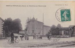 PONT DE VEYLE  Route De Chatillon Sur Chalaronne - Autres Communes