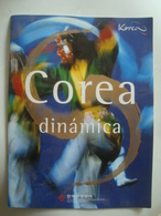 COREA DINÁMICA - SOUTH KOREA, 2003. SPANISH TEXT. - Cultural