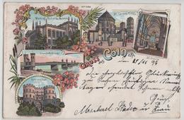 Gruss Aus Cöln Köln - Wallraf Richartz-Museum, St. Gereon-Kirche, Eisenbahnbrücke, Hahnenthor, St. Ursuls - Lithographie - Koeln