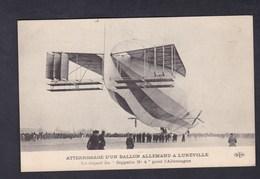 Vente Immediate Atterrissage Ballon Allemand à Luneville Depart Du Zeppelin N°4 Pour L' Allemagne ( ELD E. Le Deley) - Luneville