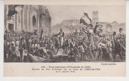 856 / PARIS HISTORIQUE ,  1830  Le Duc D'Orléans Sur La Place De L'Hôtel De Ville - District 04