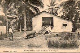 Gabon. Cap Lopez. Scierie De La Société Du Haut Ogoué - Gabon
