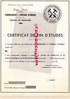 87-  RAZES-  RARE CERTIFICAT FIN ETUDES C.E.A.-COMMISSARIAT ENERGIE ATOMIQUE- PREMIER MINISTRE -ATOME-  J. MABILE - Diplomi E Pagelle