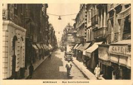 33 - BORDEAUX -  RUE SAINTE CATHERINE - Bordeaux