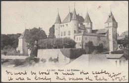 Le Château, Nyon, Vaud, 1904 - Jullien Frères U/B CPA - VD Vaud