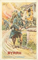 Cpa - Guerre 1915 - Militaire - Publicité Byrrh             S1283 - Guerre 1914-18