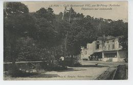 LE PIN - Café Restaurant PIC Par Saint Péray - Sonstige Gemeinden