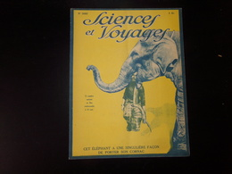 """Sciences Et Voyages N° 360, Juillet 1926, """" Cet éléphant A Une Singulière Façon De Porter Son Cornac """" - 1900 - 1949"""