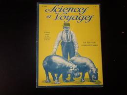 """Sciences Et Voyages N° 361, Juillet 1926, """" Un éleveur D'hippopotames """" - 1900 - 1949"""