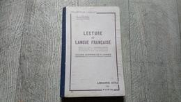 Lecture Et Langue Française Récitation Vocabulaire Grammaire Orthographe Composition Cours Supérieur 1ère Année Lyonnet - Books, Magazines, Comics