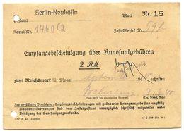 Germany 1940 Berlin-Neukölln, Empfangsbescheinigung über Rundfunkgebühren - 1900 – 1949