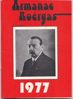 ALMANACH  EN OCCITAN 1977 ,,,, ARMANAC  ROERGAS ,,,,,TBE - Calendars