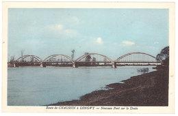 Cpa Route De Chaussin à Longwy - Nouveau Pont Sur Le Doubs - Autres Communes