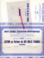 87-  LIMOGES- TRES RARE ACTION AU PORTEUR DE DIX MILLE FRANCS- SOCIETE CENTRALE EXPLOITATION CINEMATOGRAPHIQUE-CINEMA- - Cinéma & Théatre