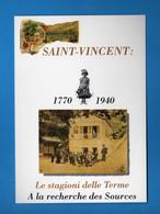 (Riz.2) Val.d'Aosta-  SAINT-VINCENT- La Stagione Delle TERME 1991    .vedi Descrizione - Non Classificati