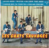 CHATS SAUVAGES - Laissez-nous Twister - EP - 45 Rpm - Maxi-Single