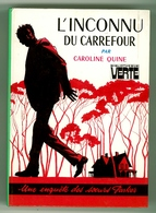 "Bibliothèque Verte - Caroline Quine - Soeurs Parker - ""L'inconnu Du Carrefour"" - 1976 - Bibliotheque Verte"