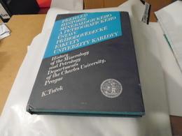 PREHLED HISTORIE MINERALOGICKEHO A PETROGRAFICKEHO USTAVU PRIRODOVEDECKE FAKULTY UNIVERZITY KARLOVY 1988 K. TUCEK - Livres, BD, Revues