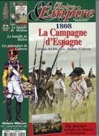 Revue GLOIRE Et EMPIRE N° 14  1808 La Campagne D'Espagne 124 Pages - Histoire