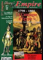 Revue GLOIRE Et EMPIRE N° 7 1798 - 1801 La Campagne D'Egypte (3) 124 Pages - Geschiedenis