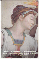 VATICAN - Cappella Sistina/Michelangelo, Particolare Della Sibilla Eritrea(05), Tirage 10300, Exp.date 08/04/96, Mint - Vatican