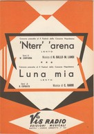 Spartito  'NTERR' ' ARENA - LUNA MIA - X FESTIVAL NAPOLETANA Vis Radio Di Napoli - Musica Popolare