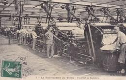 CPA, Roubaix, La Fabrication Du Tissu, L'Atelier De Carderie (pk47383) - Roubaix