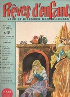 Rêves D'enfants Jeux Et Histoires Merveilleuses N°8 Kataz Et Le Bon Rôti - Cendrillon - Les Travaux D'Hercule De 1966 - Books, Magazines, Comics