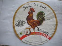 étiquette Fromage Coq Fermier Saint-Nectaire Dessin Humour CANTAL 15 Saint-Mamet - Käse
