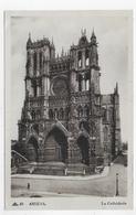 AMIENS - N° 40 - LA CATHEDRALE - CPA NON VOYAGEE - Amiens