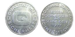 03743 GETTONE JETON TOKEN ADVERTISING QUALITAT MIT SICHERHEIT ESSEN SCHWEISSEN UND SCHNEIDEN 1977 - Allemagne