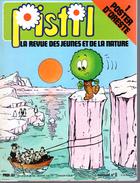 PISTIL REVUE ECOLOGIE N°6  Des Jeunes Et De La NATURE 1977 - Books, Magazines, Comics