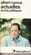 Albert Camus -Actuelles, érits Politiques - Politik