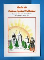 (Riz.2) Val.d'Aosta- Gressoney-Saint-Jea 1994 Mostra Dei Costumi Popolari Valdostani - Castello SAVOIA  Vedi Descrizione - Non Classificati