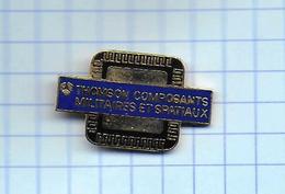 Pin's Entreprise - Thomson / Composants Militaires Et Spatiaux. - Army