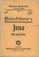 Miniatur-Bibliothek Nr. 946 - Reiseführer Jena Mit Einem Plan - 8cm X 12cm -32 Seiten Ca. 1910 - Verlag Für Kunst Und W - Other