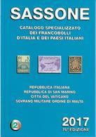 SAS025 -  SASSONE - CATALOGO SPECIALIZZATO DEI FRANCOBOLLI D'ITALIA E DEI PAESI ITALIANI 2017 - VOL. 2 - Italia