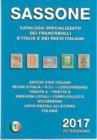 SAS026 -  SASSONE - CATALOGO SPECIALIZZATO DEI FRANCOBOLLI D'ITALIA E DEI PAESI ITALIANI 2017 - VOL. 1 - Italia