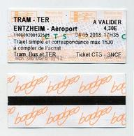 Ticket Simple Tram TER Bus - Trajet + Correspondance 1h30max - Strasbourg Entzheim Aéroport 2018 - Tram