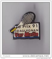 PIN'S  THEME TENNIS GRAND PRIX DE DRAGUIGAN EN 1991 - Tennis