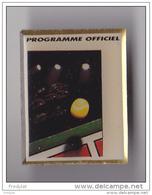PIN'S  THEME TENNIS  PROGRAMME OFFICIEL  ROLAND GARROS  SIGNE FFT - Tennis